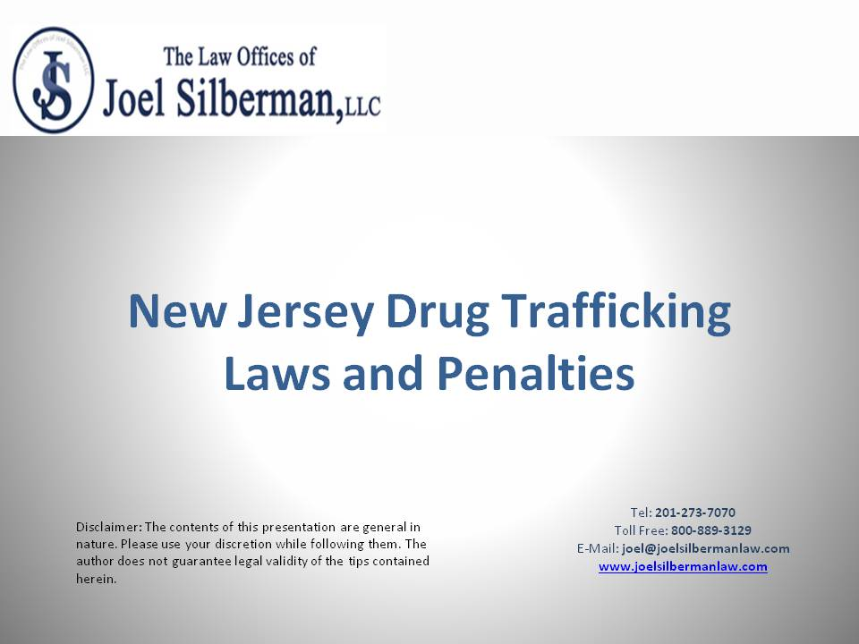 Drug Trafficking Laws and Penalties