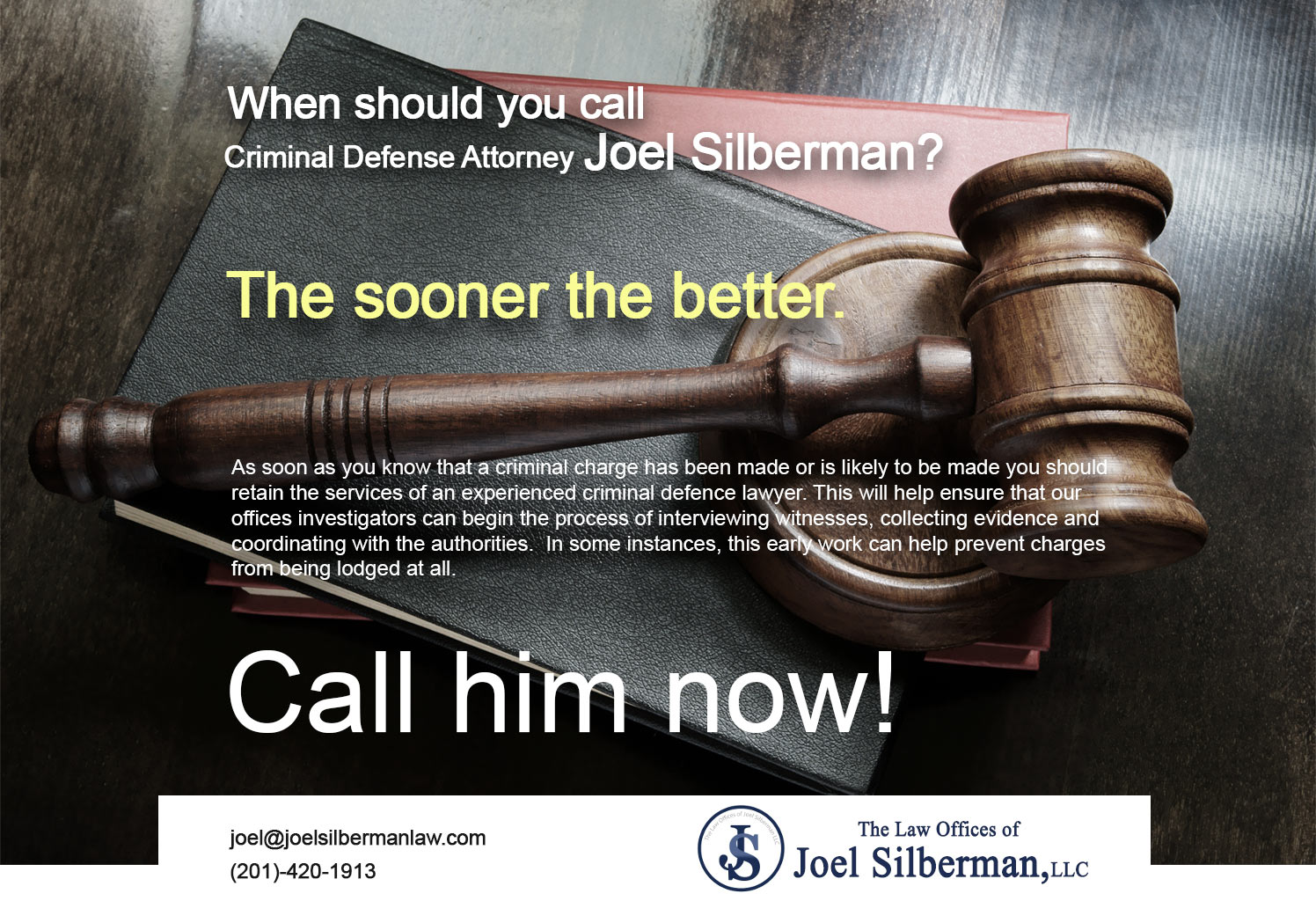 when-should-you-call-criminal-defense-attorney-joel-silberman
