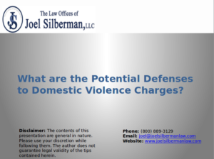 What are the potential defenses to domestic violence charges?