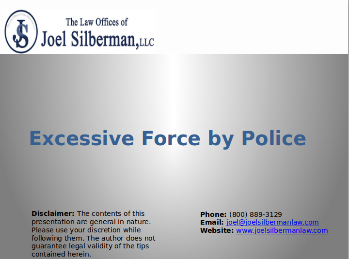 Excessive Force by Police