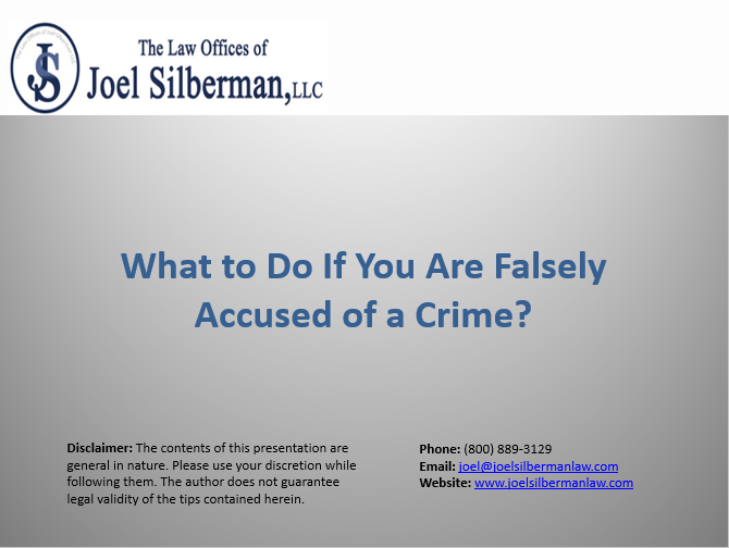 What to Do If You Are Falsely Accused of a Crime?